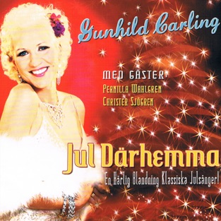 Jul därhemma – Gunhild Carling