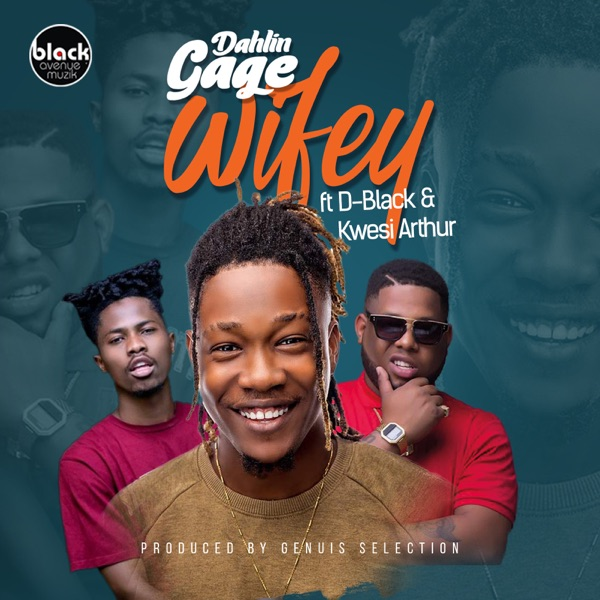 Wifey (feat. D-Black & Kwesi Arthur) - Single