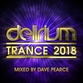 Delirium Trance 2018 (Mixed by Dave Pearce)