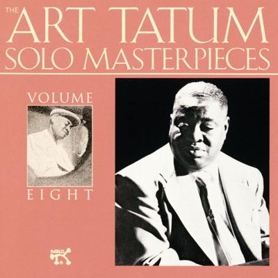 The Art Tatum Solo Masterpieces, Vol. 8 - Art Tatum