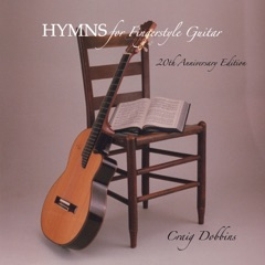 Hymns for Fingerstyle Guitar (20th Anniversary Edition)
