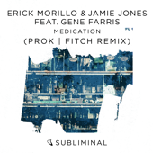 Medication (feat. Gene Farris) [Prok & Fitch Extended Remix]