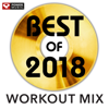 Best of 2018 Workout Mix (Non-Stop Workout Mix 130 BPM) - Power Music Workout