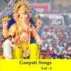 Ganpati Songs Vol 4