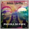 Piccola di papà feat Veronica Single