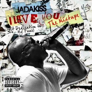 I Love You (A Dedication to My Fans) - The Mixtape