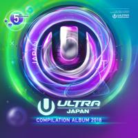Various Artists - ULTRA MUSIC FESTIVAL JAPAN 2018 artwork