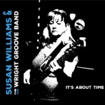 Susan Williams & the Wright Groove Band - Please Come Back to Me