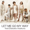 TRF - LET ME GO MY WAY feat.Daisuke Asakura アートワーク