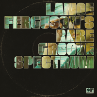 Lance Ferguson - Rare Groove Spectrum artwork