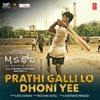 Prathi Galli Lo Dhoni Yee From M S Dhoni The Untold Story Single