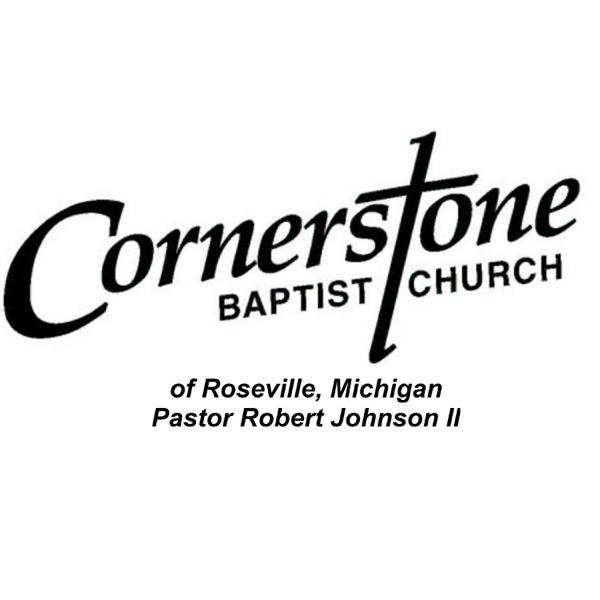 Cornerstone Baptist Church - Sunday Morning Worship Service