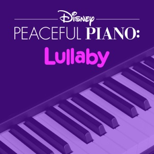 Disney Peaceful Piano: Lullaby