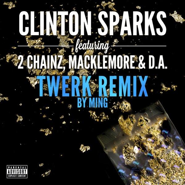 Gold Rush (Twerk Remix by MING) [feat. 2 Chainz, Macklemore & D.A.] - Single