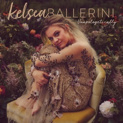 Unapologetically - Kelsea Ballerini Album Cover