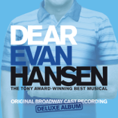 Dear Evan Hansen (Original Broadway Cast Recording) [Deluxe]-Various Artists