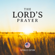 The Lord's Prayer - The Lord's Prayer