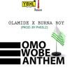 Omo Wobe Anthem (feat. Burna Boy) - Single, Olamide