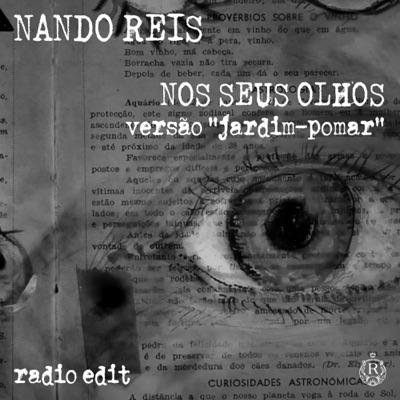 Nos Seus Olhos (Versão Jardim Pomar) [Radio Edit] - Single - Nando Reis
