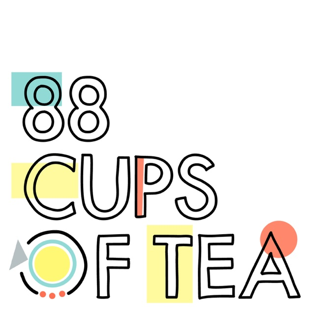 Image result for 88 cups of tea podcast