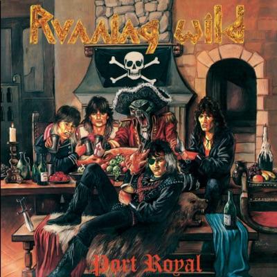 Port Royal (Expanded Version) [2017 - Remaster] - Running Wild