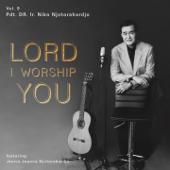 Lord I Worship You (feat. Janice Joanna Njotorahardjo)