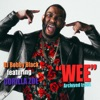 Wee (feat. Gorilla Zoe) - Single, DJ Bobby Black