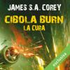Cibola Burn - La cura (The Expanse 4) - James S.A. Corey