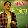 Pinjra Tod Ke From Simran Single