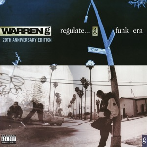 Regulate...G Funk Era (20th Anniversary Edition)