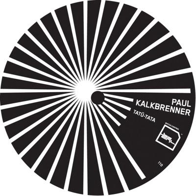 Tatü-Tata - Single - Paul Kalkbrenner