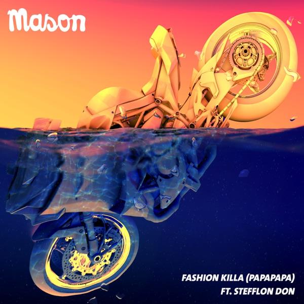 Fashion Killa (Papapapa) [feat. Stefflon Don] - Single