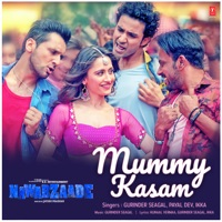 NAWABZAADE - Mummy Kasam Chords and Lyrics