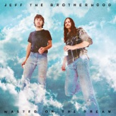 JEFF the Brotherhood - In My Dreams