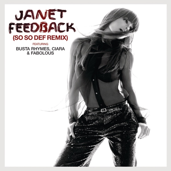 Feedback (So So Def Remix) [feat. Busta Rhymes, Ciara & Fabolous) - Single