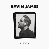 Always - Gavin James