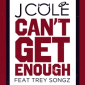 Can't Get Enough (feat. Trey Songz) - Single