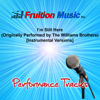 I'm Still Here (Medium Key) [Originally Performed by the Williams Brothers] [Instrumental Version] - Fruition Music Inc.