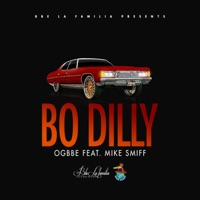 Bo Dilly (feat. Mike Smiff) - Single Mp3 Download