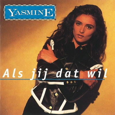 Als jij dat wil - Yasmine