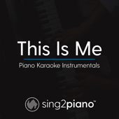 [Download] This Is Me (Originally Performed by Keala Settle & the Greatest Showman Ensemble) [Piano Karaoke Version] MP3