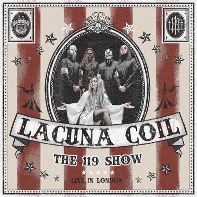 The 119 Show - Live in London - Lacuna Coil
