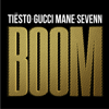 Tiësto & Sevenn - BOOM (feat. Gucci Mane) обложка