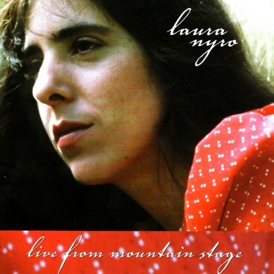 Laura Nyro: Live from Mountain Stage - Laura Nyro