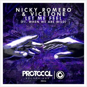 Nicky Romero & Vicetone - Let Me Feel feat. When We Are Wild [Radio Edit]