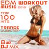 EDM Workout Music 2018 Top 100 Hits Trance Dubstep 8 Hr DJ Mix - Workout Trance & Workout Electronica