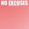 No Excuses (feat. Meghan Jones) - Single