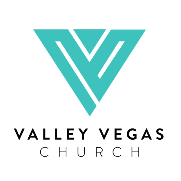Valley Vegas Church Podcast