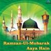 Ramzan-Ul-Mubarak Aaya Hain