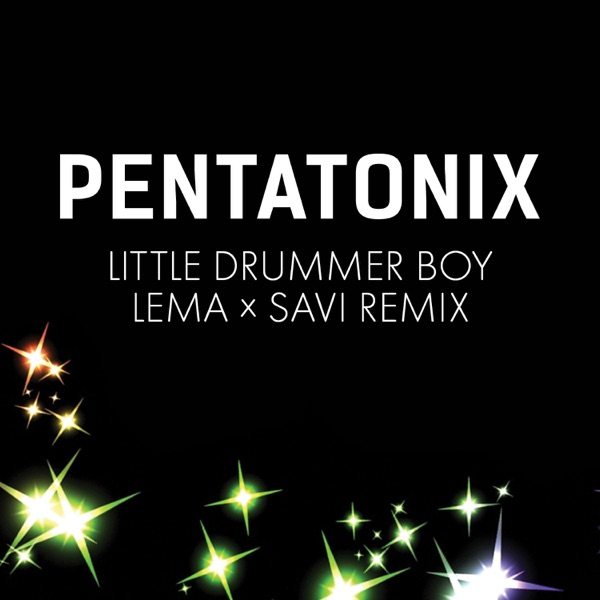 Little Drummer Boy (Lema x Savi Remix) - Single